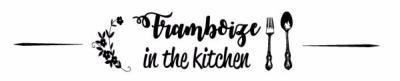 Framboize in the Kitchen